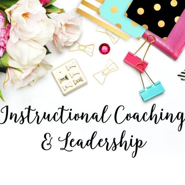 Instructional Coaching & Leadership